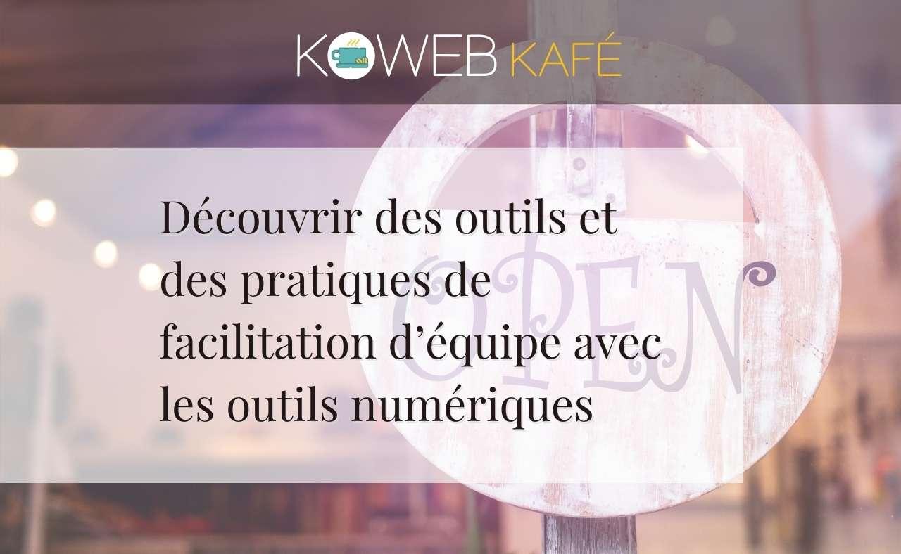 Premiers pas du Koweb Kafé